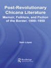 Post-Revolutionary Chicana Literature