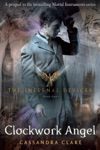 The Infernal Devices 1 Clockwork Angel