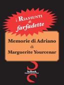i Riassunti - Memorie di Adriano di Marguerite Yourcenar Book Cover
