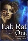 Lab Rat One Touchstone Part 2