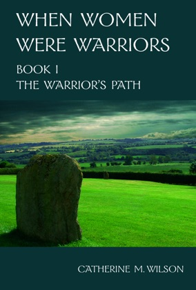When Women Were Warriors Book I: The Warrior's Path image