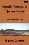 A Knight Templar In Lincoln County