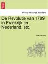De Revolutie Van 1789 In Frankrijk En Nederland Etc