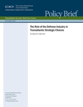 The Role Of The Defense Industry In Transatlantic Strategic Choices