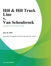Hill & Hill Truck Line v. Van Schoubroek