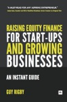 Raising Equity Finance For Start-up And Growing Businesses