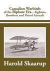 Canadian Warbirds Of The Biplane Era