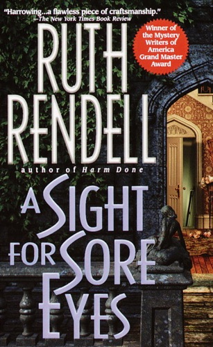Ruth Rendell - A Sight for Sore Eyes