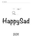 HappySad 2011