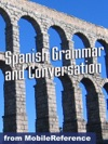 Spanish Grammar And Conversation Study Guide