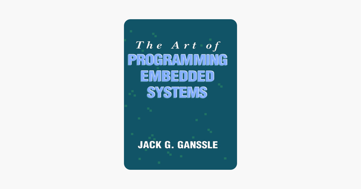 ‎The Art of Programming Embedded Systems