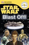 DK Readers L0 Star Wars Blast Off Enhanced Edition