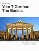 Year 7 German          The Basics