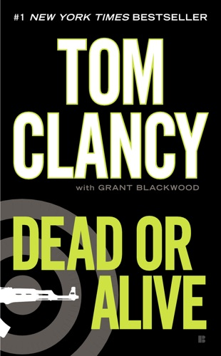 Tom Clancy & Grant Blackwood - Dead or Alive