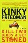 Kill Two Birds  Get Stoned