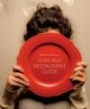 Portland Restaurant Guide 2012