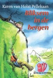 Download and Read Online Bliksem in de bergen