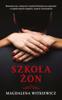 Magdalena Witkiewicz - Szkoła żon artwork