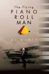 The Flying Piano Roll Man