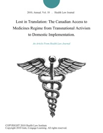 Lost In Translation The Canadian Access To Medicines Regime From Transnational Activism To Domestic Implementation