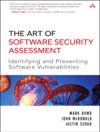 Art Of Software Security Assessment The Identifying And Preventing Software Vulnerabilities