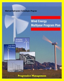 WIND ENERGY MULTIYEAR PROGRAM PLAN THROUGH 2012: U.S. DEPARTMENT OF ENERGY PROGRAMS FOR LARGE WIND, SYSTEMS INTEGRATION, DISTRIBUTED WIND, RESEARCH AND DEVELOPMENT