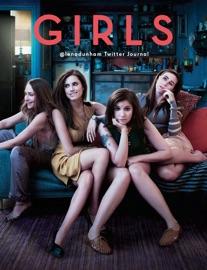 Girls Lena Dunham S Twitter Journal