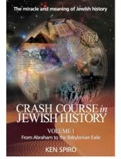 Crash Course In Jewish History Volume 1