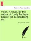 Vixen A Novel By The Author Of Lady Audleys Secret M E Braddon Etc Vol II