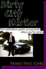 Dirty City Hustler