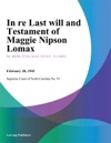 In Re Last Will And Testament Of Maggie Nipson Lomax