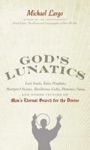 Gods Lunatics