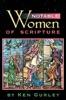 Notable Women Of Scripture