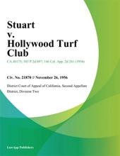 Stuart v. Hollywood Turf Club