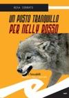 Un Posto Tranquillo Per Nelly Rosso