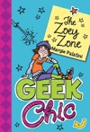 Geek Chic The Zoey Zone