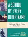 A School By Every Other Name