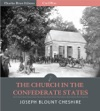 The Church In The Confederate States