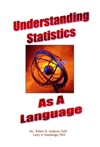 Understanding Statistics As A Language