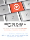 How To Make A Web Series