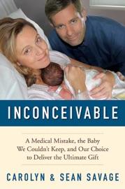 Inconceivable - Carolyn Savage & Sean Savage