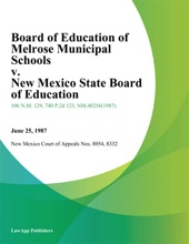 Board of Education of Melrose Municipal Schools v. New Mexico State Board of Education