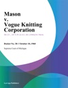 Mason V Vogue Knitting Corporation