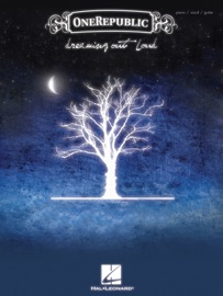 Onerepublic Dreaming Out Loud Songbook