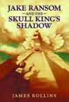 Jake Ransom And The Skull Kings Shadow