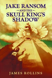 Jake Ransom and the Skull King's Shadow PDF Download
