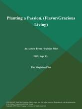 Planting A Passion (Flavor/Gracious Living)