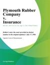 Plymouth Rubber Company V Insurance
