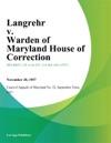 Langrehr V Warden Of Maryland House Of Correction