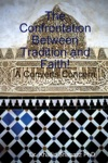The Confrontation Between Tradition And Faith